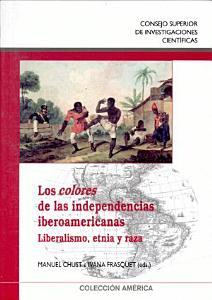 Los colores de las independencias iberoamericanas PDF