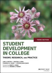 Student Development in College: Theory, Research, and Practice, Edition 3