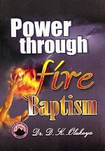 Power through Fire Baptism