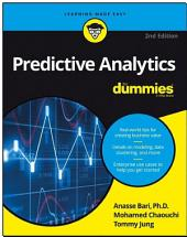 Predictive Analytics For Dummies: Edition 2