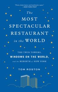 The Most Spectacular Restaurant in the World Book