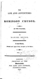 The Life and Adventures of Robinson Crusoe ...