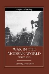 War in the Modern World since 1815