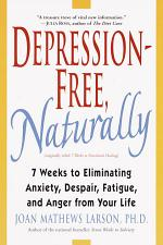 Depression-Free, Naturally