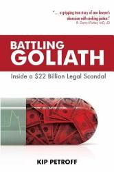 Battling Goliath Inside A 22 Billion Legal Scandal Book PDF