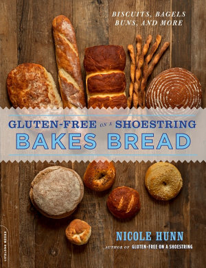 Gluten Free on a Shoestring Bakes Bread