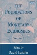 The Foundations of Monetary Economics