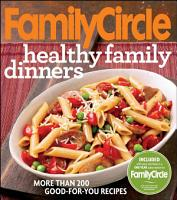 Family Circle Healthy Family Dinners PDF