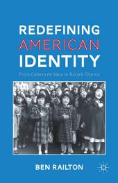Redefining American Identity: From Cabeza de Vaca to Barack Obama