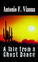 A Tale from a Ghost Dance