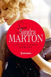 Signé Sandra Marton : ses meilleurs romans: L'amant andalou - La captive d'Al Ankhara - L'épouse indomptable