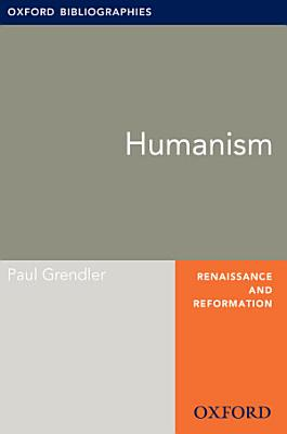 Humanism  Oxford Bibliographies Online Research Guide PDF