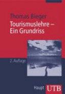 Tourismuslehre   Ein Grundriss PDF