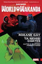 Black Panther : World Of Wakanda Vol. 1 - Dawn Of The Midnight Angels