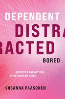 Dependent  Distracted  Bored PDF