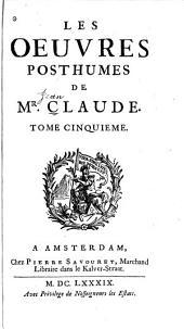 Les oeuvres posthumes de Mr. Claude ...