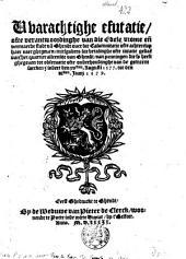 VVarachtige efutatie [sic], ofte verantwoordinghe van die edele vrome en[de] vermaerde stadt va[n] Ghendt ouer die calumnitatie ofte achterclap haer naer ghegeuen, mitsgaders die betalinghe ofte taxatie gedae[n] van het quartier alleenlijc van Ghent, van penningen die sy heeft ghegeuen tot obseruatie ofte onderhoudinghe van die gemeene saken z'indert den xv.sten Augusti 1577. tot den vi.sten Iunij 1579