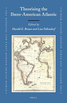 Theorising the Ibero American Atlantic PDF