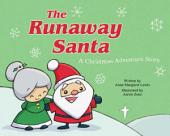 The Runaway Santa: A Christmas Adventure Story