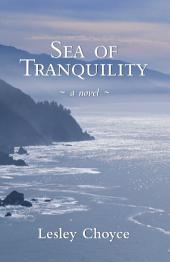 Sea of Tranquility: A Novel