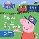 Peppa and the Big Train