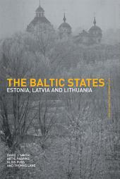 The Baltic States: Estonia, Latvia and Lithuania