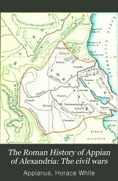 The Roman History of Appian of Alexandria: Volume 2