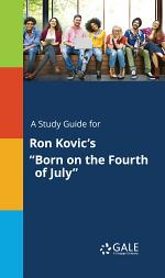 A Study Guide for Ron Kovic's