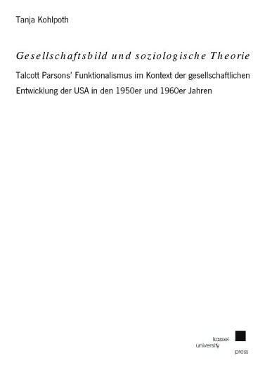 Gesellschaftsbild und soziologische Theorie PDF