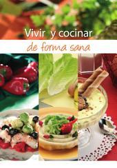 Vivir y cocinar de forma sana