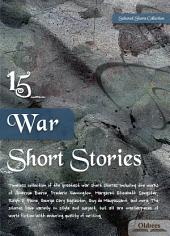 15 War Short Stories - SELECTED SHORTS COLLECTION