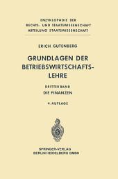 Grundlagen der Betriebswirtschaftslehre: Die Finanzen, Ausgabe 4