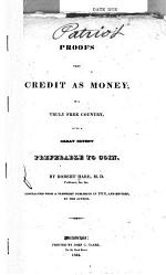 Proofs that Credit as Money, in a Truly Free Country, is to a Great Extent Preferable to Coin