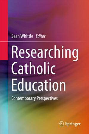 Researching Catholic Education PDF