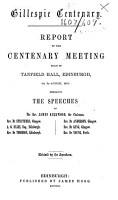 Gillespie Centenary  Report of the Centenary Meeting held in Tanfield Hall  Edinburgh  etc PDF