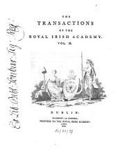 The Transactions of the Royal Irish Academy: Volume 9