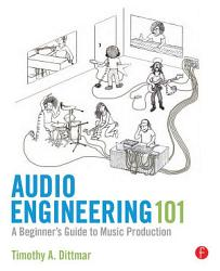 Audio Engineering 101 Book PDF