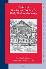 Witchcraft, Gender, and Society in Early Modern Germany