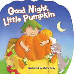 Good Night Little Pumpkin Book PDF