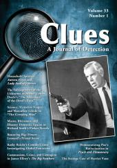 Clues: A Journal of Detection, Vol. 33, No. 1 (Spring 2015): A Journal of Detection, Vol. 33, No. 1