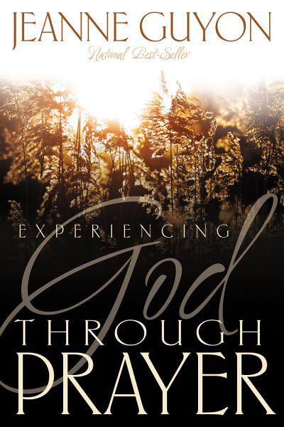 Experiencing God Through Prayer PDF