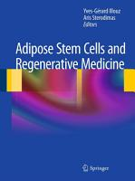 Adipose Stem Cells and Regenerative Medicine PDF