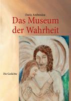 Das Museum der Wahrheit Die Gedichte PDF