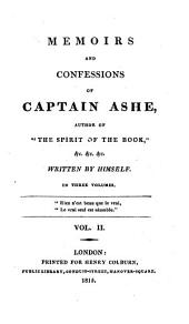 Memoirs and confessions of captain Ashe: Volume 2
