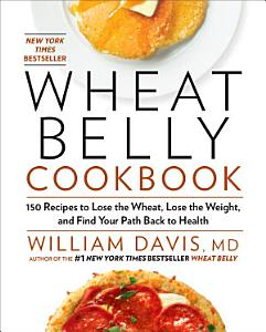 Wheat Belly Cookbook Book