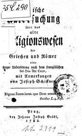 Kritische Untersuchung über das alte Religionswesen der Griechen und Römer