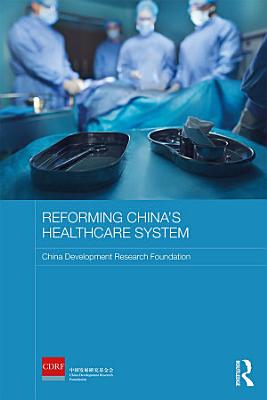 Reforming China s Healthcare System PDF