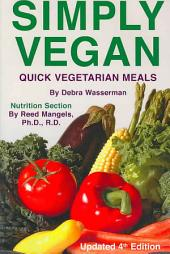 Simply Vegan: Quick Vegetarian Meals