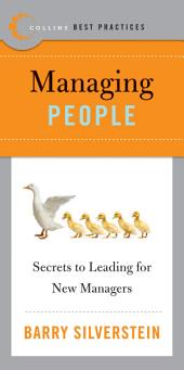 Best Practices: Managing People: Secrets to Leading for New Managers