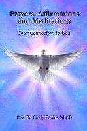 Prayers, Affirmations and Meditations